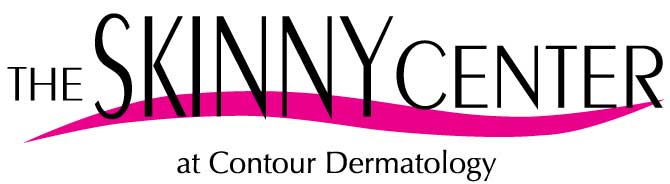 The Skinny Center at Contour Dermatology, call 760-423-4000