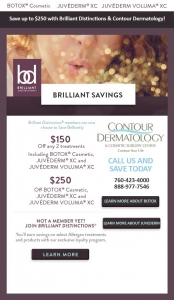 Save up to $250 with Brilliant Distinctions & Contour Dermatology
