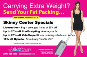 Send Your Fat Packing with our Skinny Center Specials