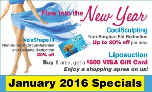 January 2016 Specials, Get a $500 VISA Gift Card when you buy one area of liposuction!