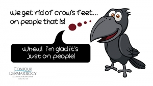 We get rid of crow's feet, on people that is!