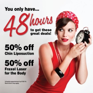 48 Hour Special, Chin Liposuction and Fraxel Laser for the body