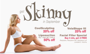 CoolSculpting, Liposuction, VelaShape III, and Facial Filler are on Special in September 2016